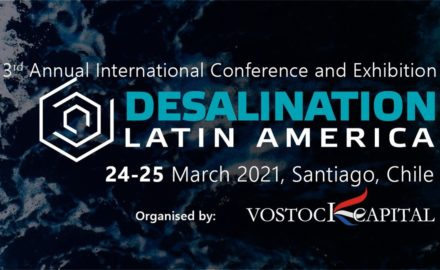 "Join key industrial desalination companies, regulatory authorities, government, technology & equipment suppliers, and investors across Latin America, the US, Canada and Europe at the 3rd International investment conference and exhibition ""Desalination Latin America"" which will be held on 24-25 March 2021"